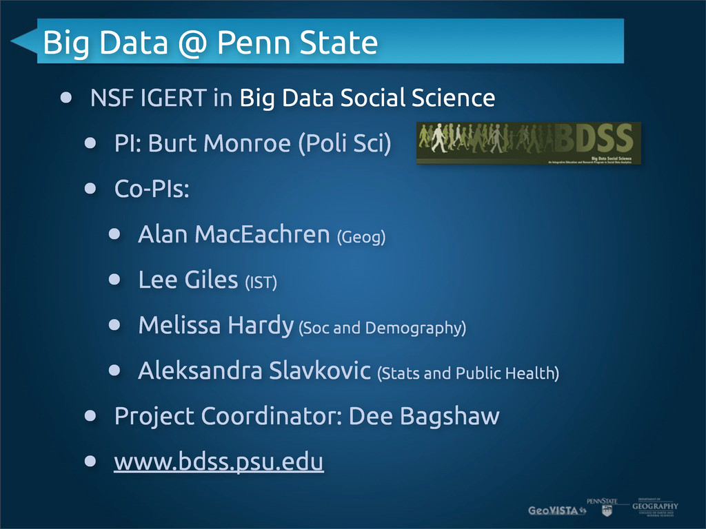 Big Data @ Penn State • NSF IGERT in Big Data S...