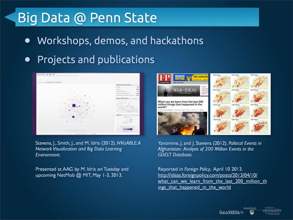 Big Data @ Penn State • Workshops, demos, and h...