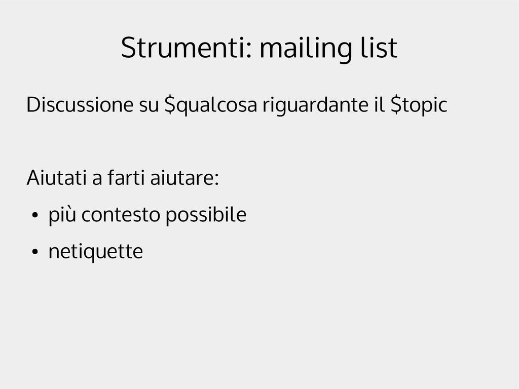 Strumenti: mailing list Discussione su $qualcos...
