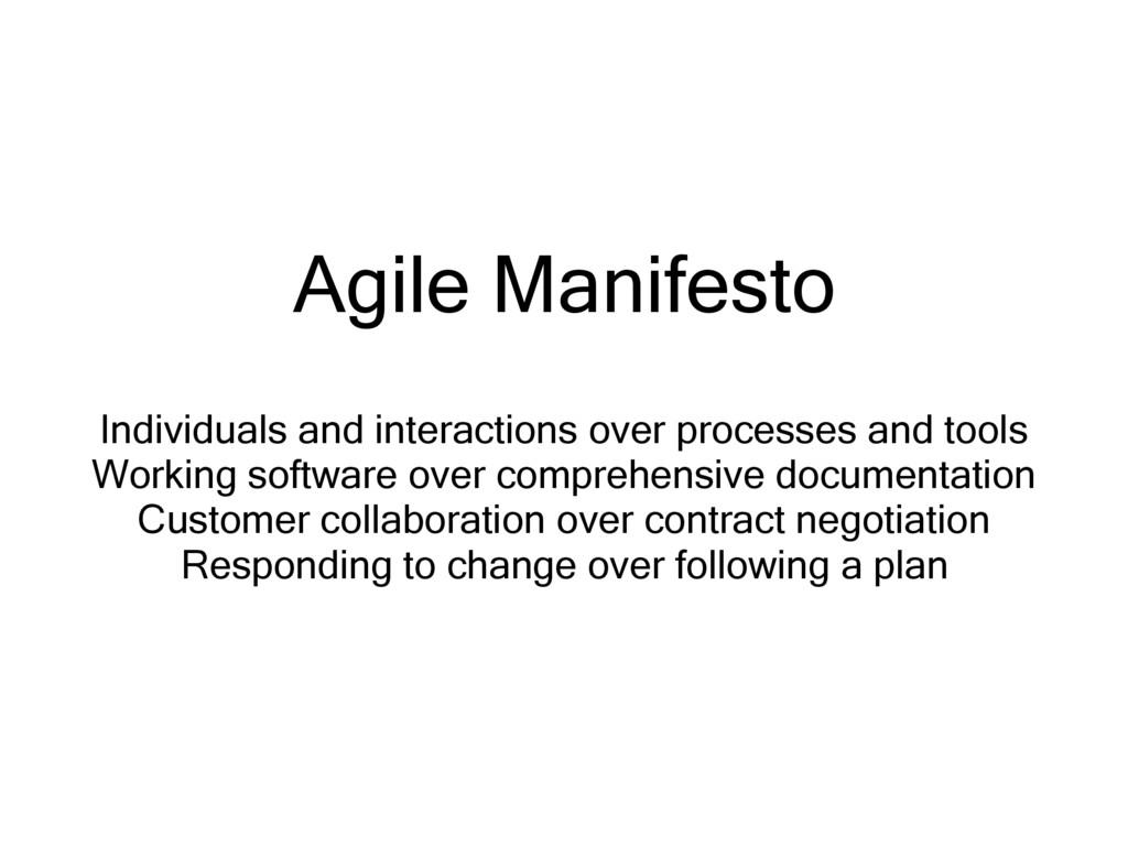 Agile Manifesto Individuals and interactions ov...