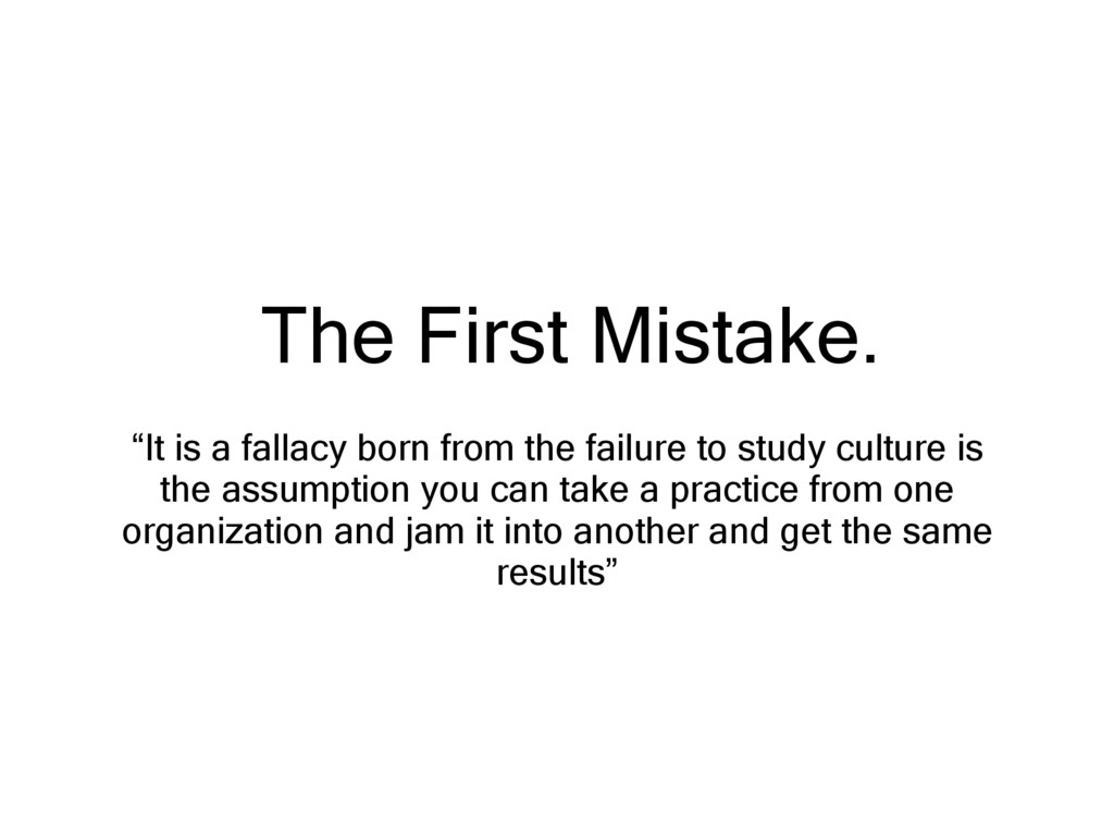 """The First Mistake. """"It is a fallacy born from t..."""