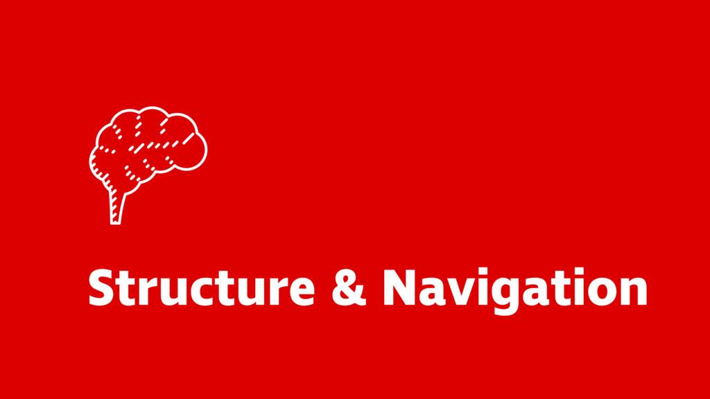 Structure & Navigation