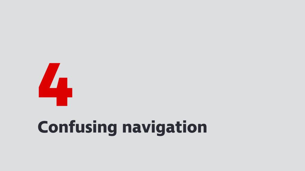Confusing navigation 4