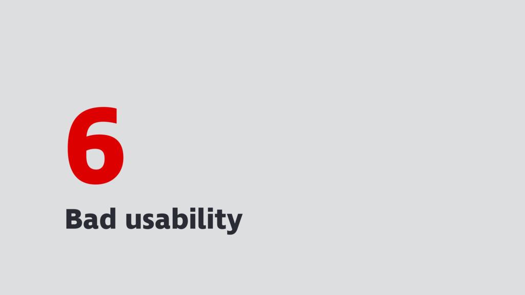 Bad usability 6
