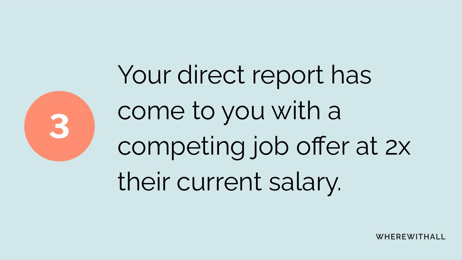 One of your direct reports has been mean to the...