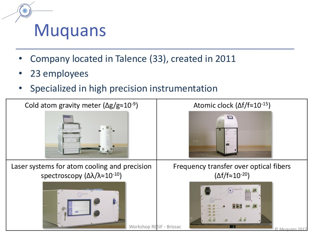 © Muquans 2017 Cold atom gravity meter (Δg/g≈10...
