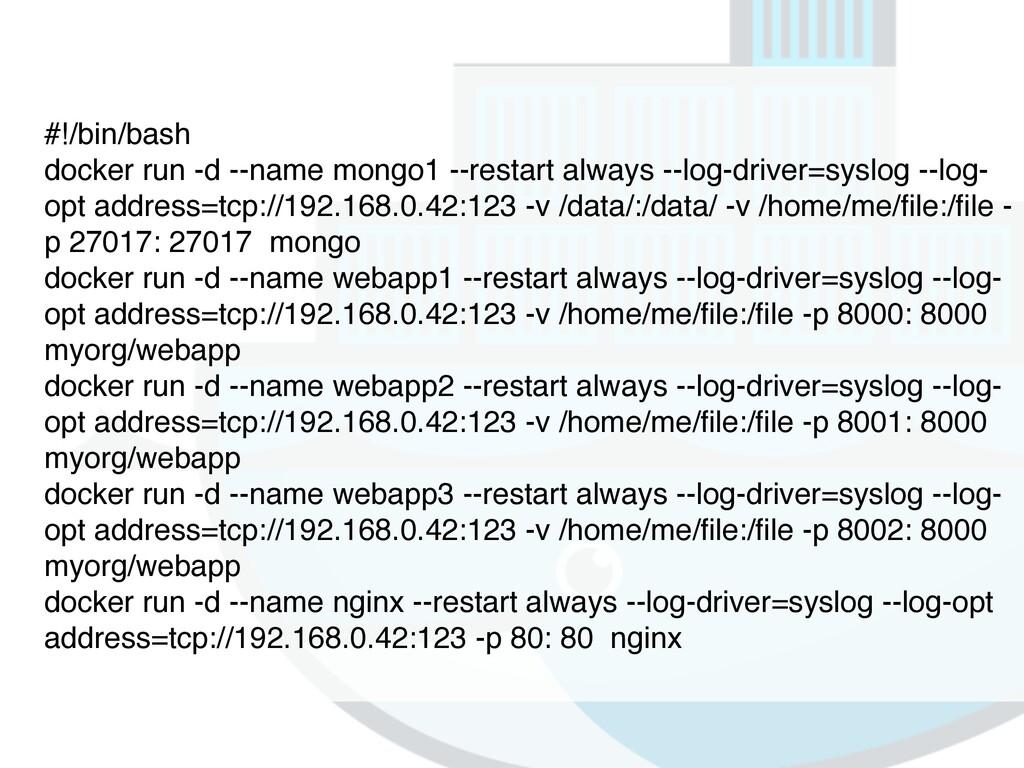 #!/bin/bash docker run -d --name mongo1 --resta...