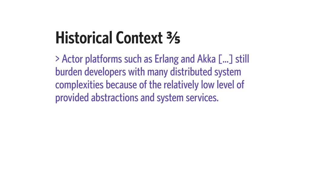 Historical Context C⁄e > Actor platforms such a...