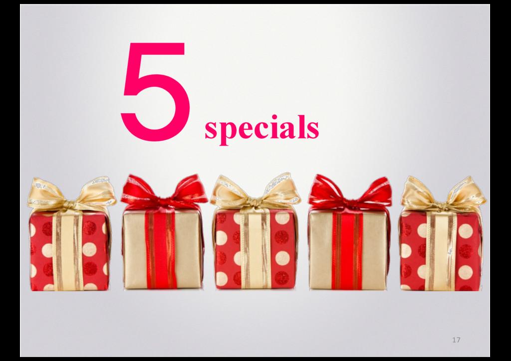 17 5 specials