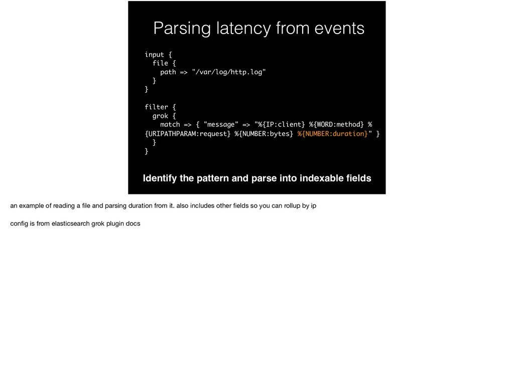 Parsing latency from events Identify the patter...