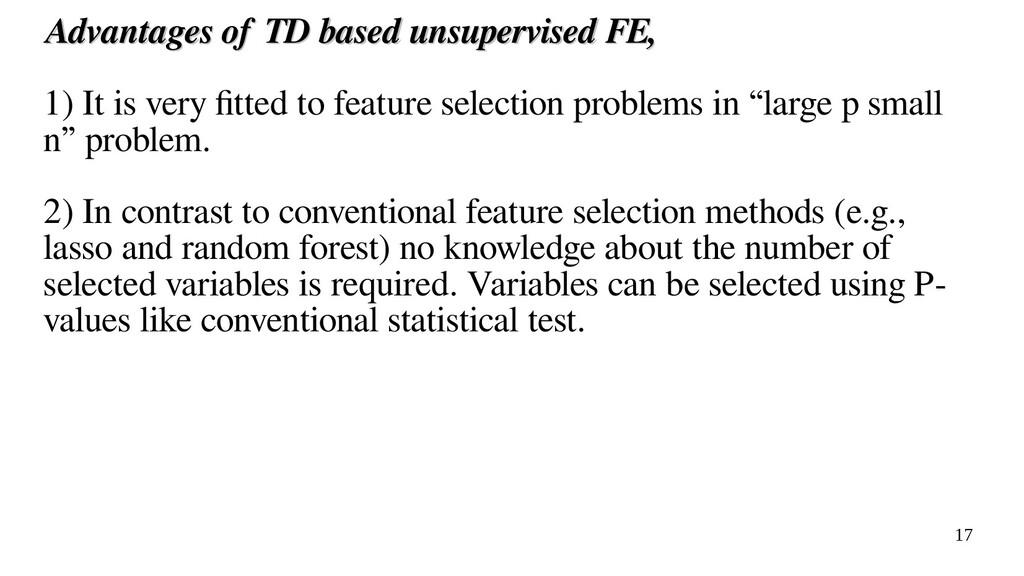 17 Advantages of TD based unsupervised FE, Adva...