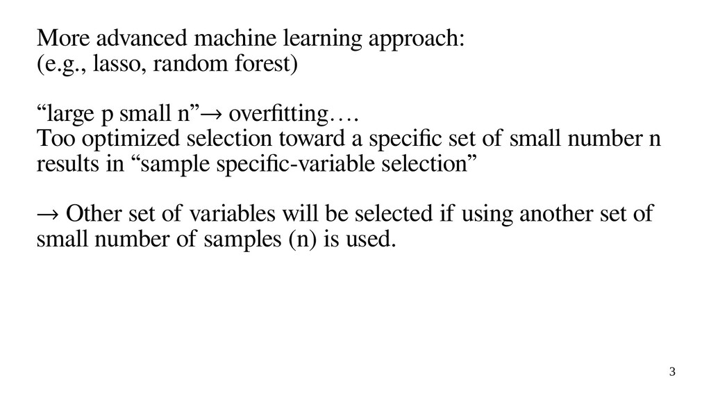 3 More advanced machine learning approach: (e.g...