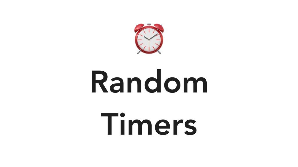 ⏰ Random Timers