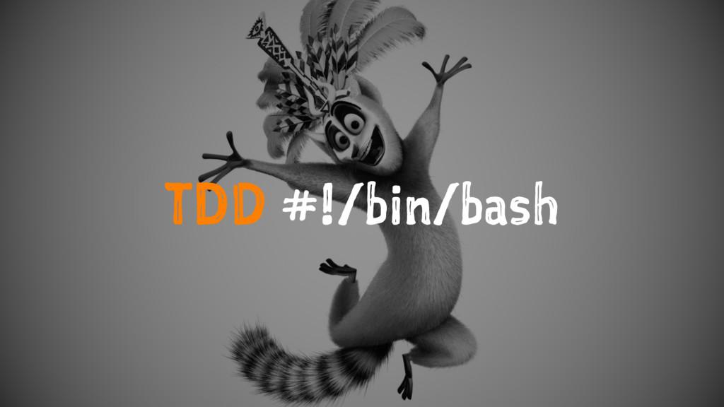 TDD #!/bin/bash