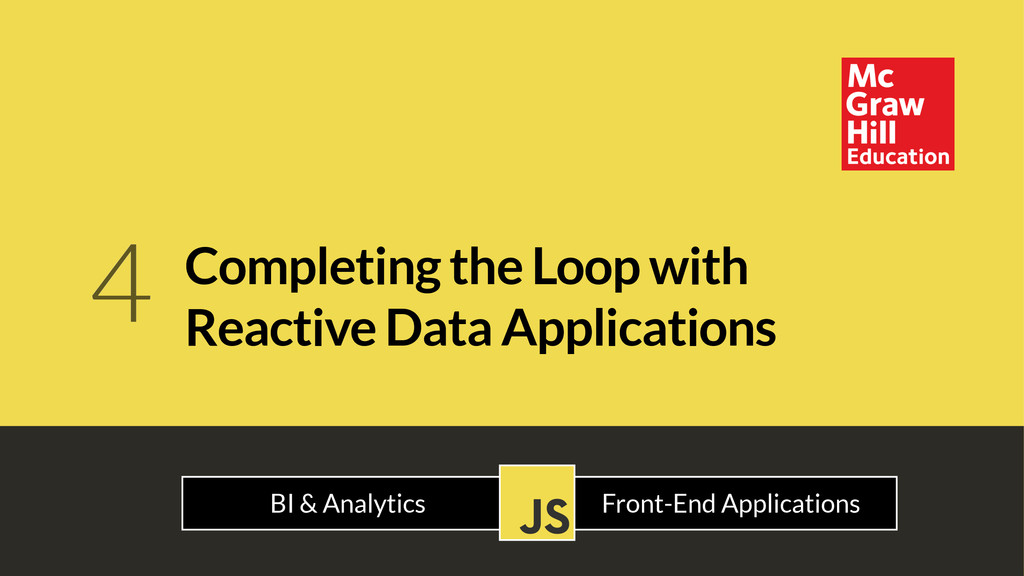 Completing the Loop with Reactive Data Applicat...