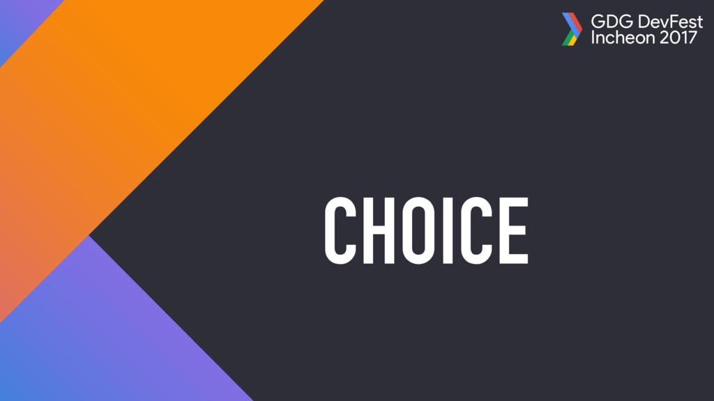 GDG DevFest Incheon 2017 CHOICE