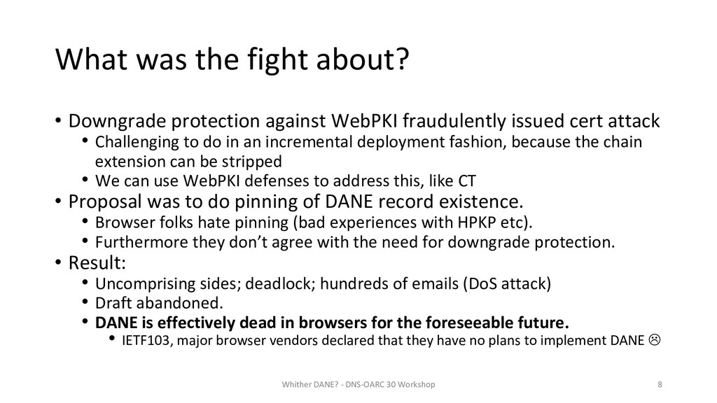 What was the fight about? • Downgrade protectio...