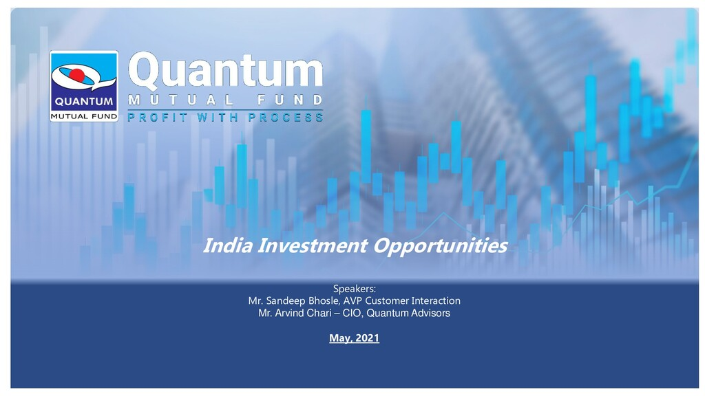 India Investment Opportunities Speakers: Mr. Sa...