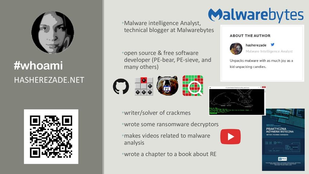 #whoami •Malware intelligence Analyst, technica...