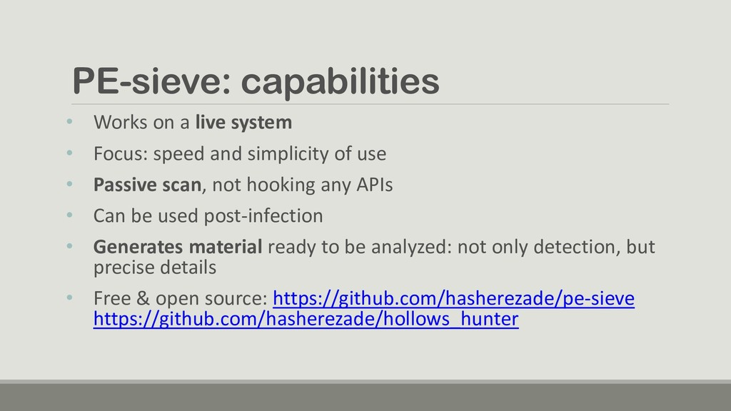 PE-sieve: capabilities • Works on a live system...