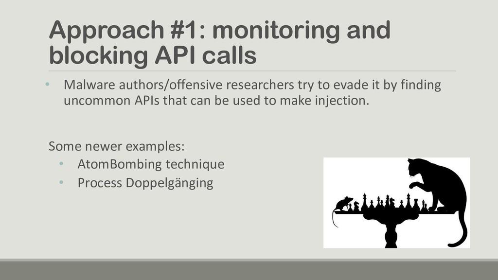 Approach #1: monitoring and blocking API calls ...