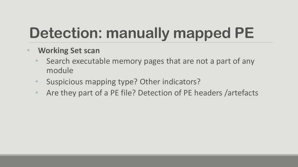 Detection: manually mapped PE • Working Set sca...