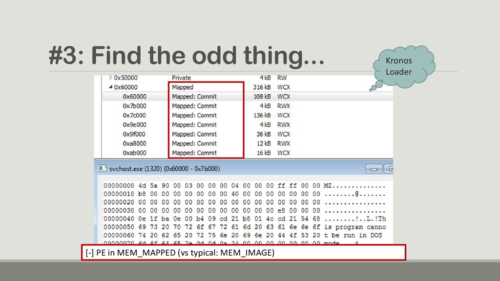 #3: Find the odd thing... [-] PE in MEM_MAPPED ...