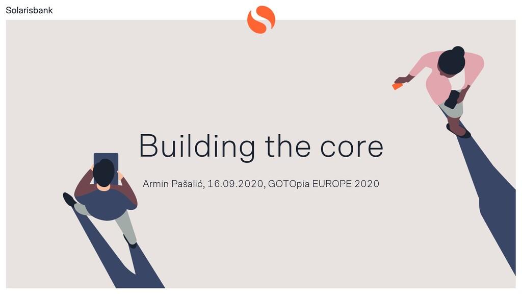 Solarisbank Public Building the core Armin Paša...