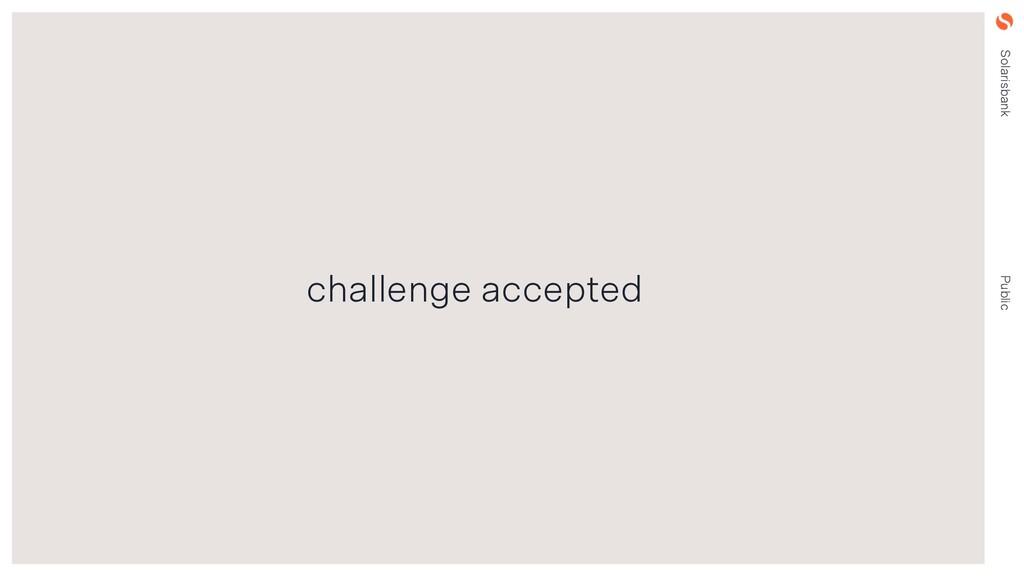 Solarisbank Public challenge accepted
