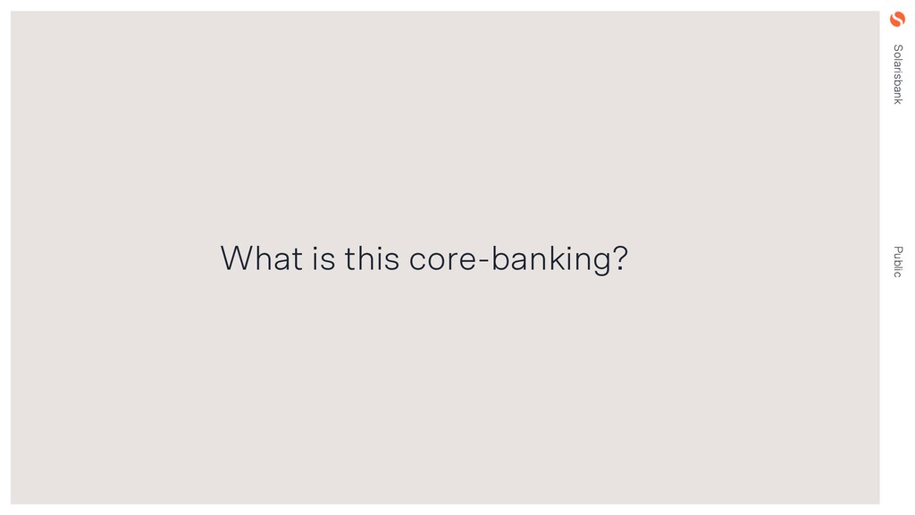 Solarisbank Public What is this core-banking?