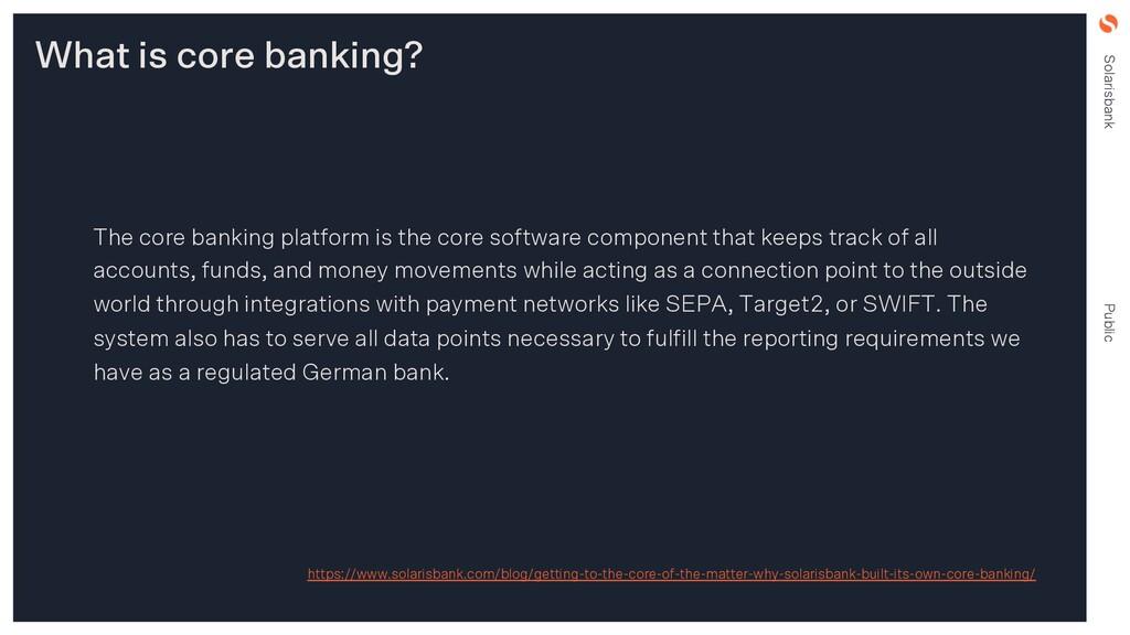 Solarisbank Public The core banking platform is...