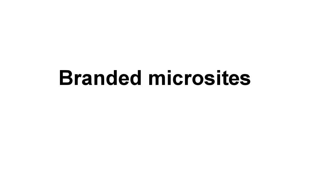 Branded microsites