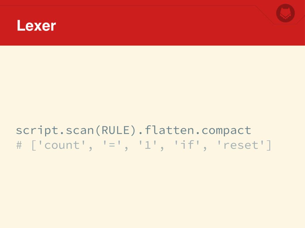 script.scan(RULE).flatten.compact # ['count', '...