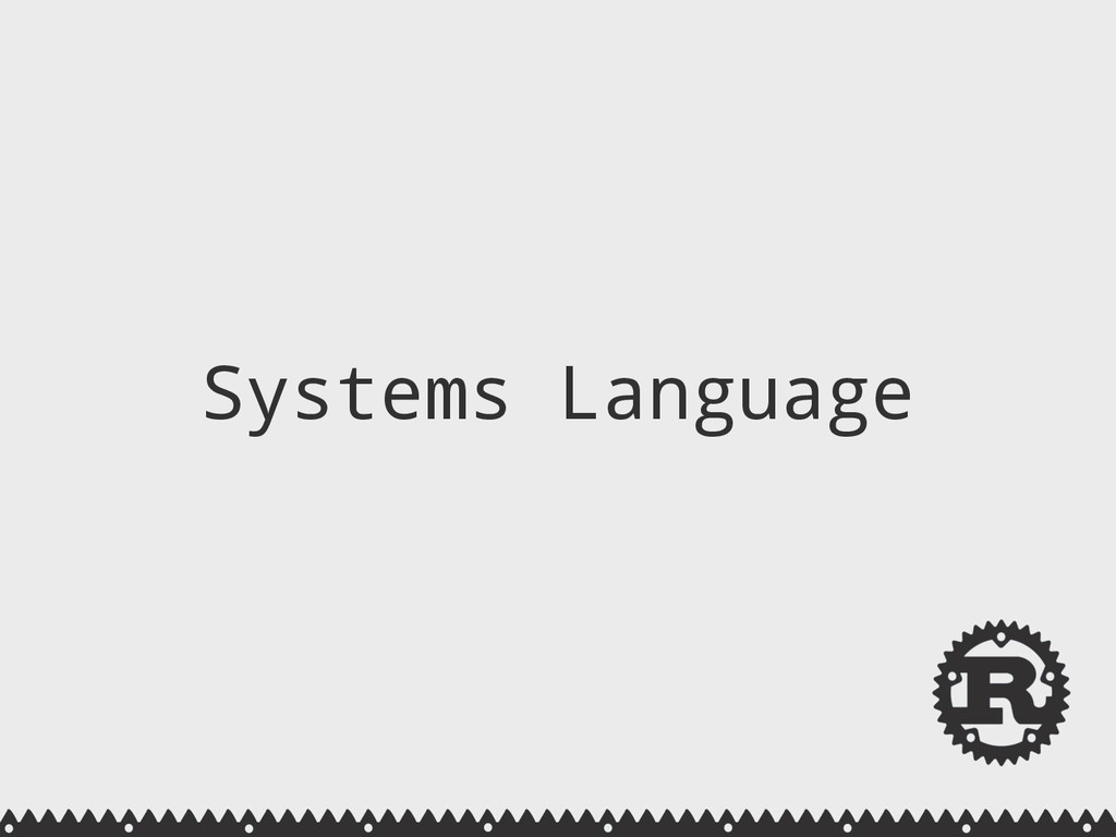 Systems Language