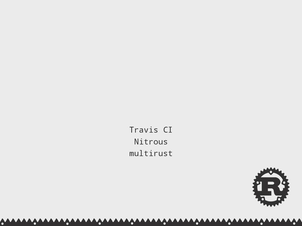 Travis CI Nitrous multirust