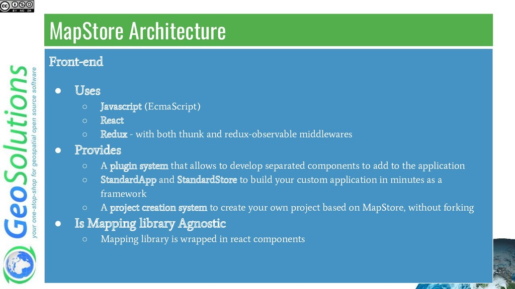 MapStore Architecture Front-end ● Uses ○ Javasc...
