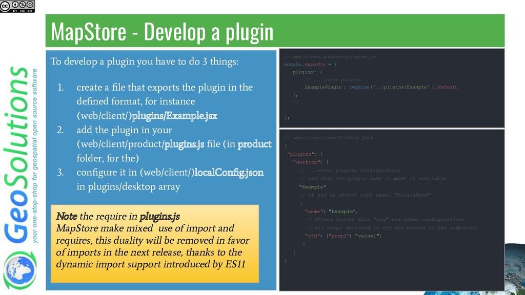 MapStore - Develop a plugin To develop a plugin...