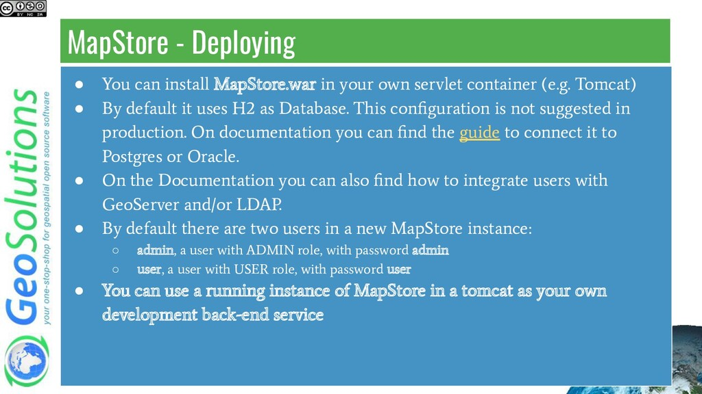 MapStore - Deploying ● You can install MapStore...