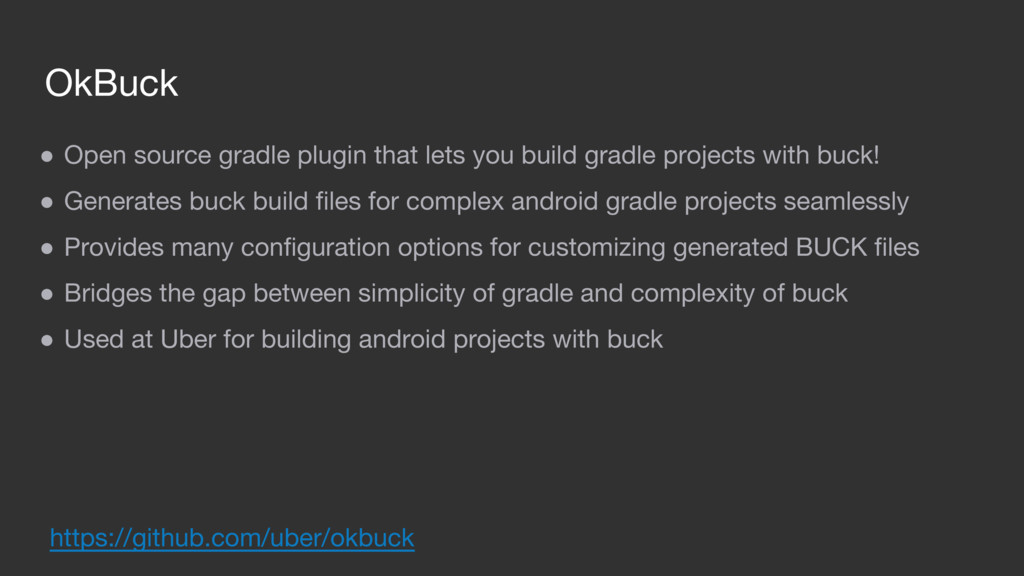OkBuck ● Open source gradle plugin that lets yo...