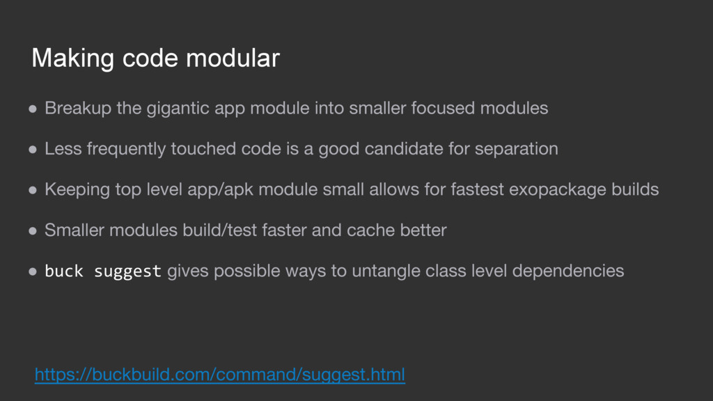 Making code modular ● Breakup the gigantic app ...