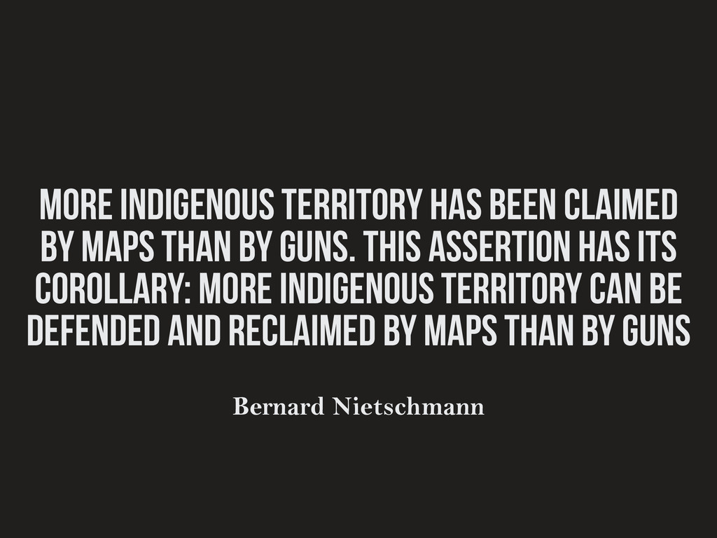 More indigenous territory has been claimed by m...