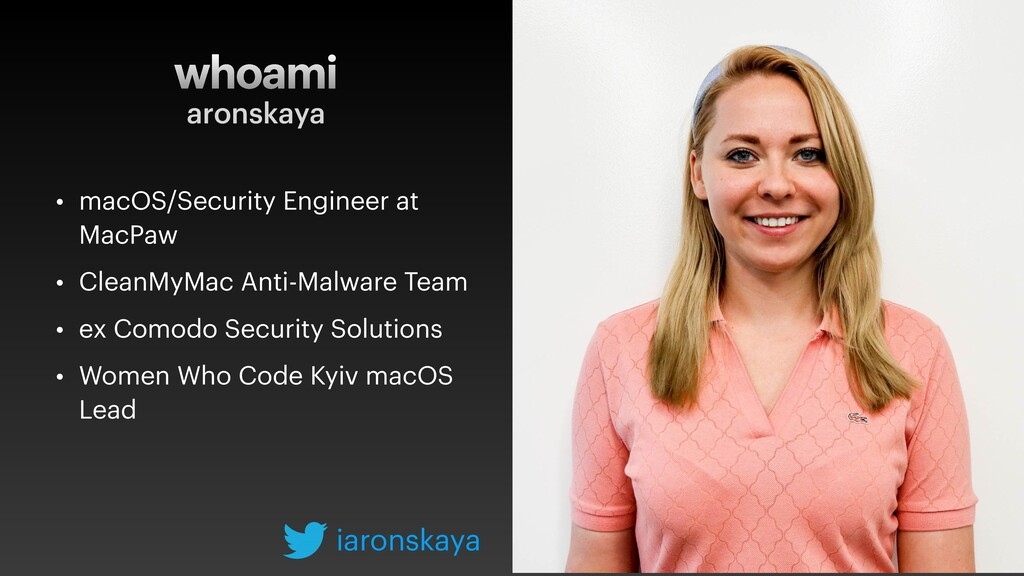 whoami • macOS/Security Engineer at MacPaw • Cl...