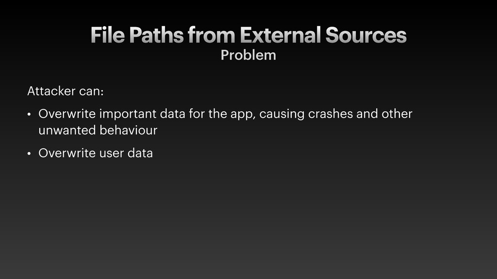 File Paths from External Sources Problem Attack...