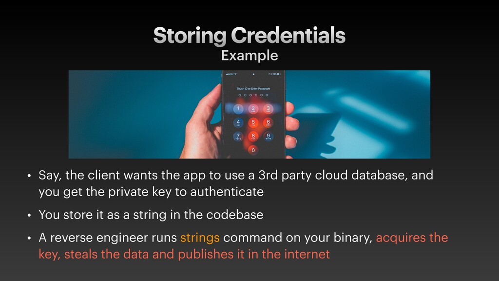 Storing Credentials Example • Say, the client w...
