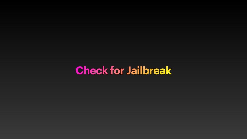 Check for Jailbreak