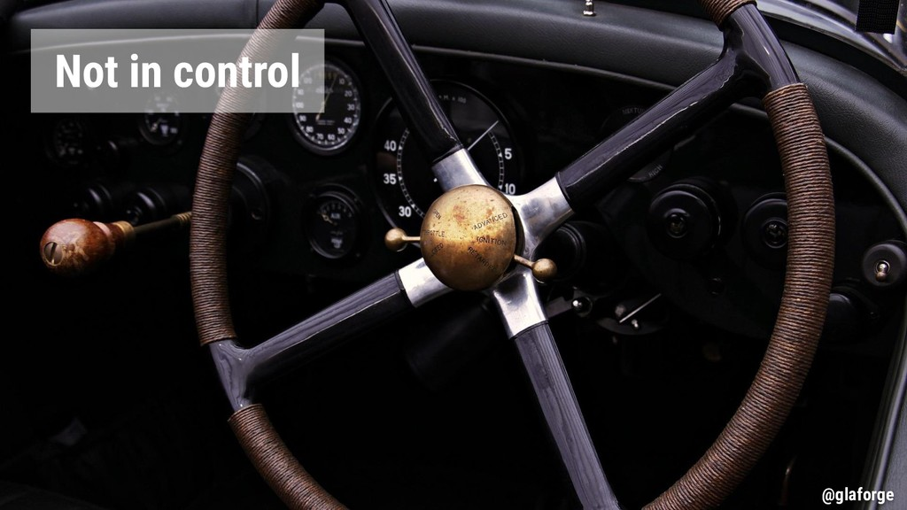 @glaforge Not in control @glaforge