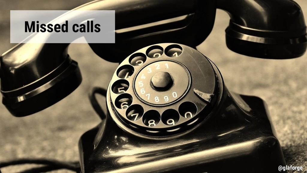 @glaforge Missed calls @glaforge