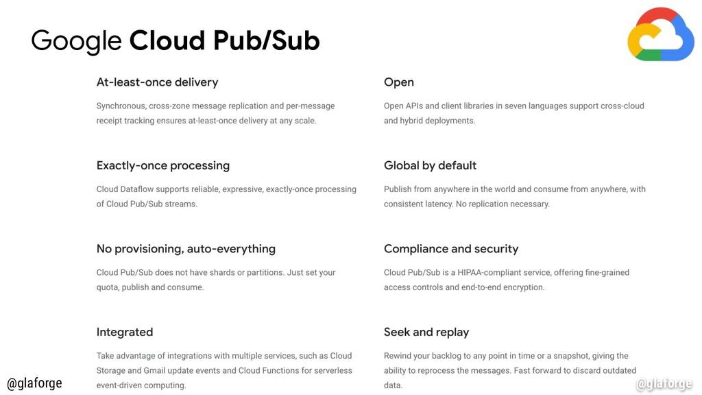 @glaforge Google Cloud Pub/Sub @glaforge