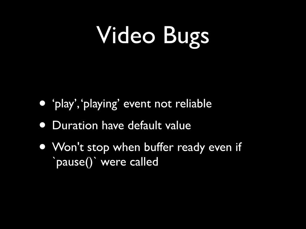 Video Bugs • 'play', 'playing' event not reliab...