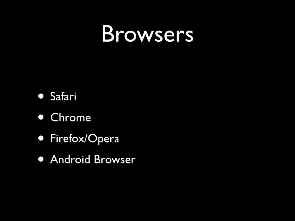 Browsers • Safari	 